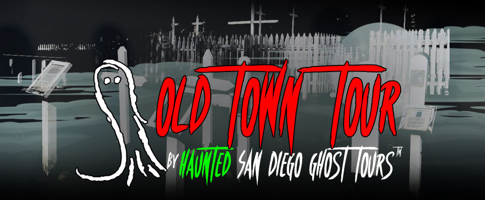 haunted-san-diego-old-town-tour-hero-new-mobile